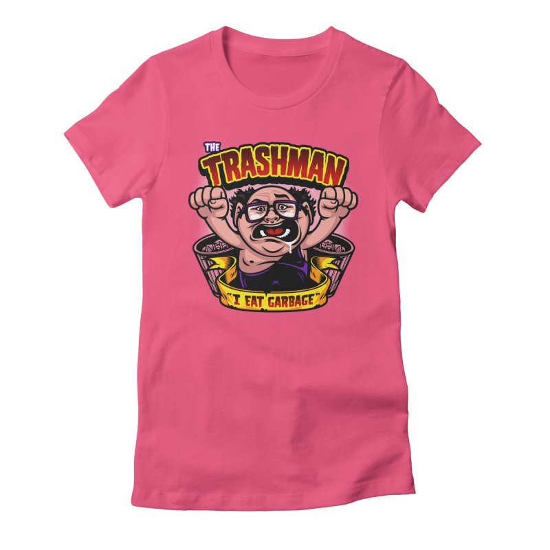 The Trashman Women's Fitted T-Shirt by harebrained's Artist Shop