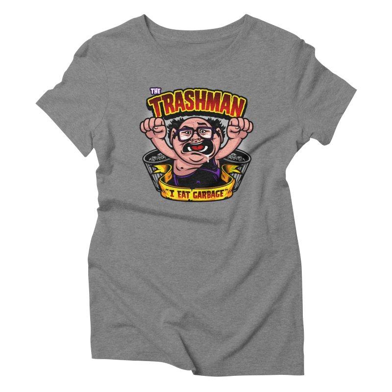 The Trashman Women's Triblend T-shirt by harebrained's Artist Shop