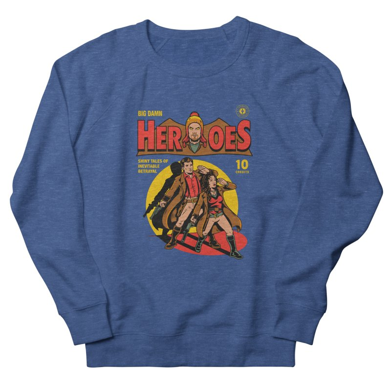 Big Damn Heroes Comic Women's French Terry Sweatshirt by harebrained's Artist Shop