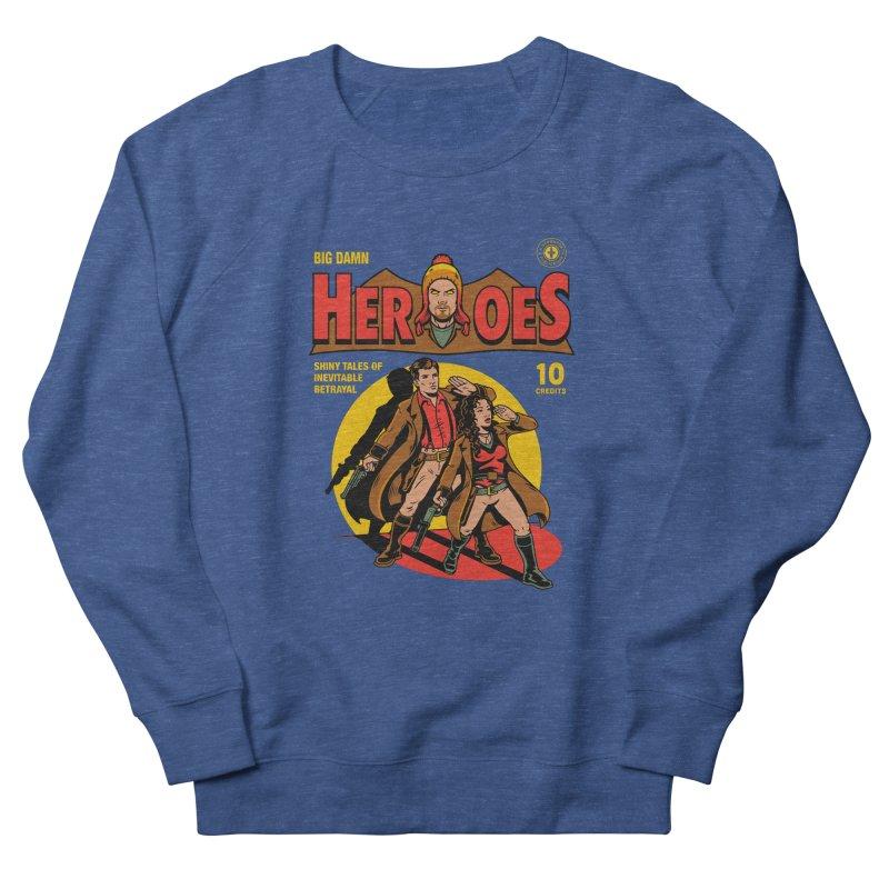 Big Damn Heroes Comic Men's Sweatshirt by harebrained's Artist Shop