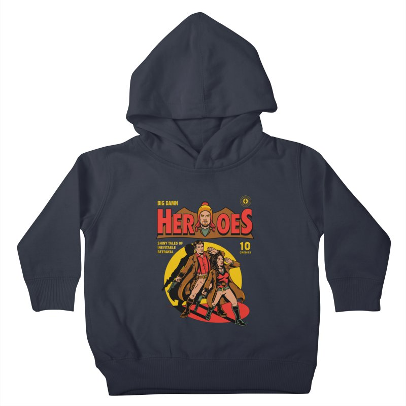 Big Damn Heroes Comic Kids Toddler Pullover Hoody by harebrained's Artist Shop