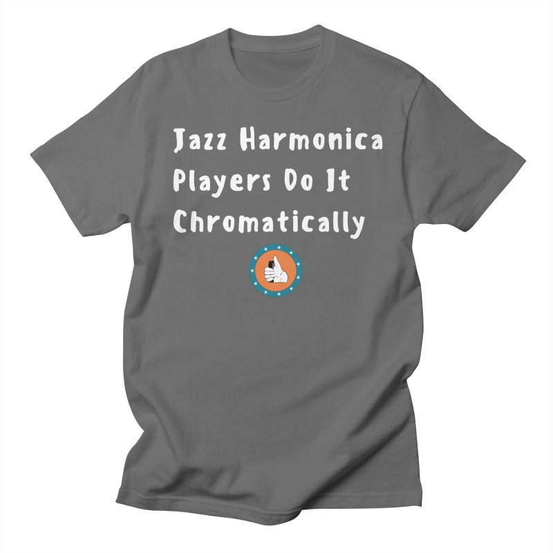 Jazz Harmonica Players Do It Chromatically Men's Regular T-Shirt by Harmonica's Shop