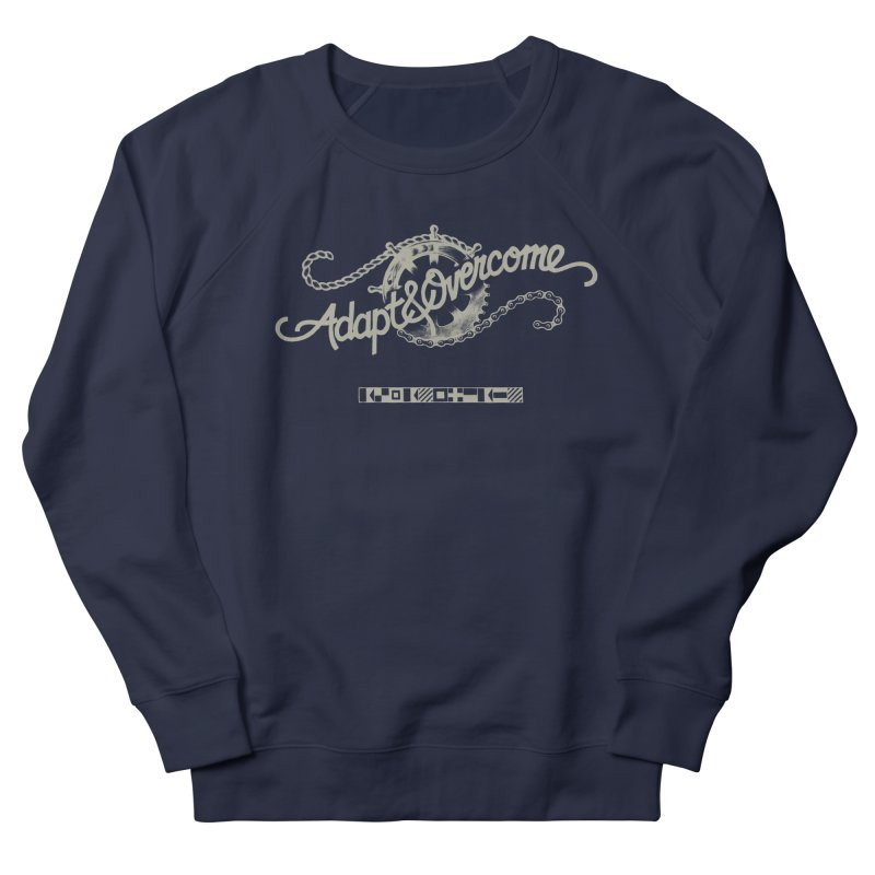 Adapt & Overcome Women's French Terry Sweatshirt by [HAS HEART]