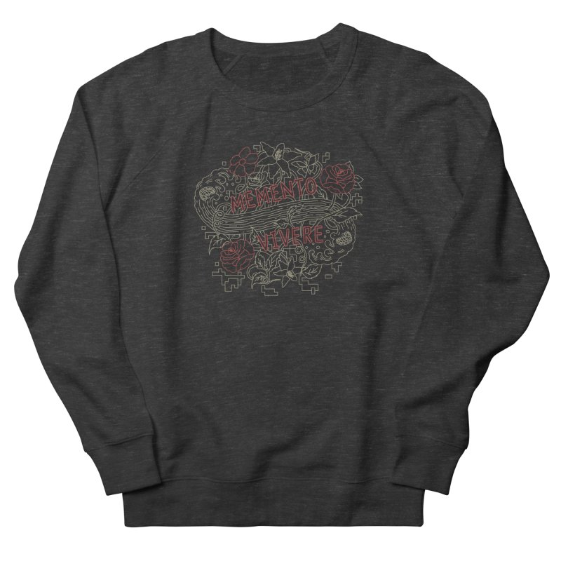 Remember to Live Women's Sweatshirt by [HAS HEART]