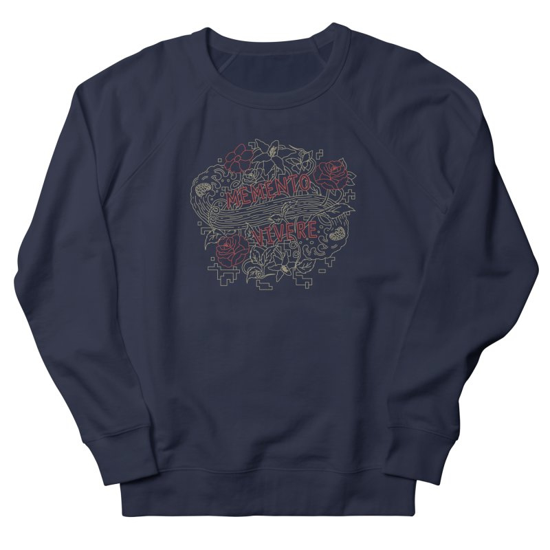 Remember to Live Men's French Terry Sweatshirt by [HAS HEART]