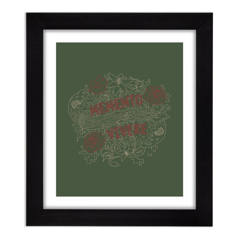 Remember to Live Home Framed Fine Art Print by [HAS HEART]