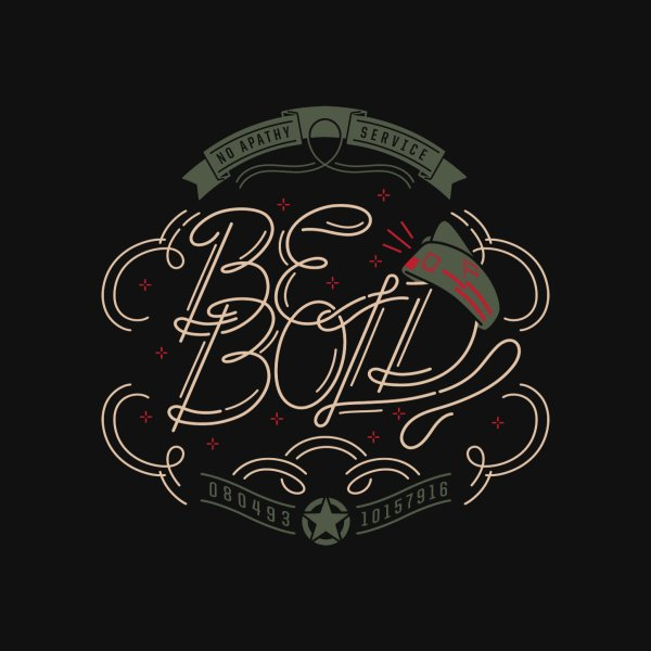 image for Be Bold (OR)