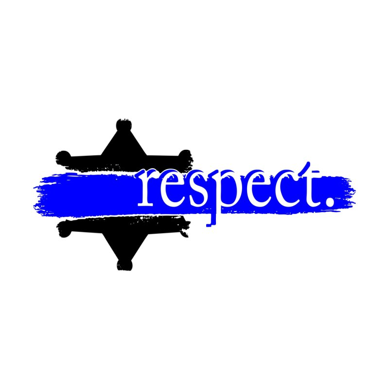 Law Enforcement Respect by Hassified