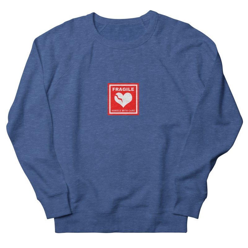 Fragile Handle With Care Men's Sweatshirt by Hassified