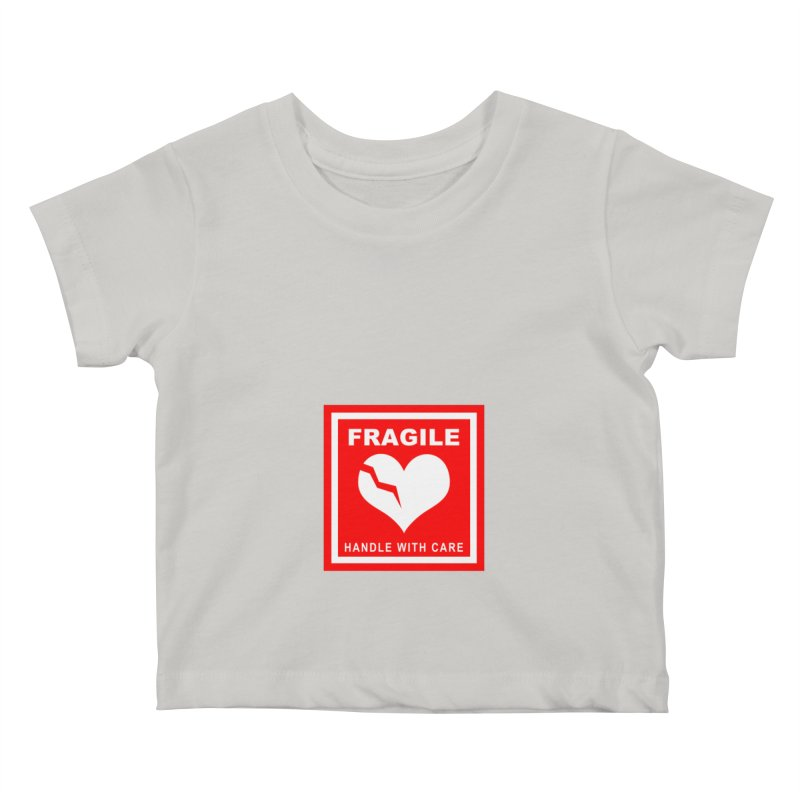 Fragile Handle With Care Kids Baby T-Shirt by Hassified