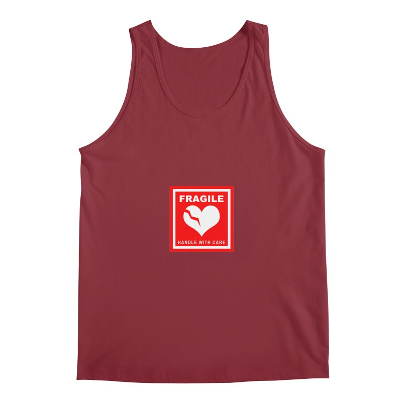 Fragile Handle With Care Men's Tank by Hassified