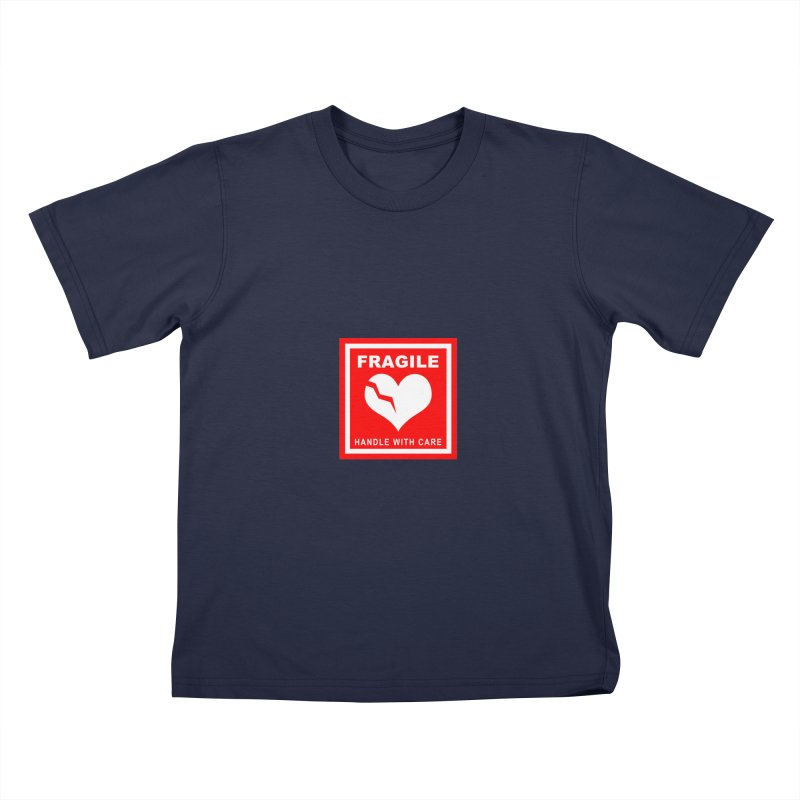 Fragile Handle With Care Kids T-Shirt by Hassified