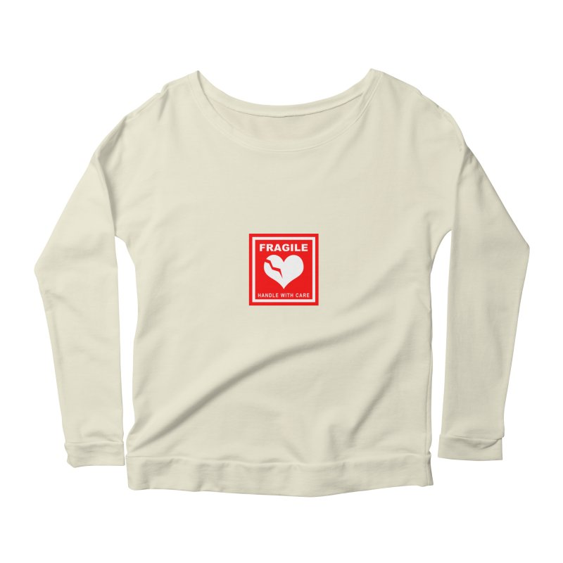 Fragile Handle With Care Women's Scoop Neck Longsleeve T-Shirt by Hassified