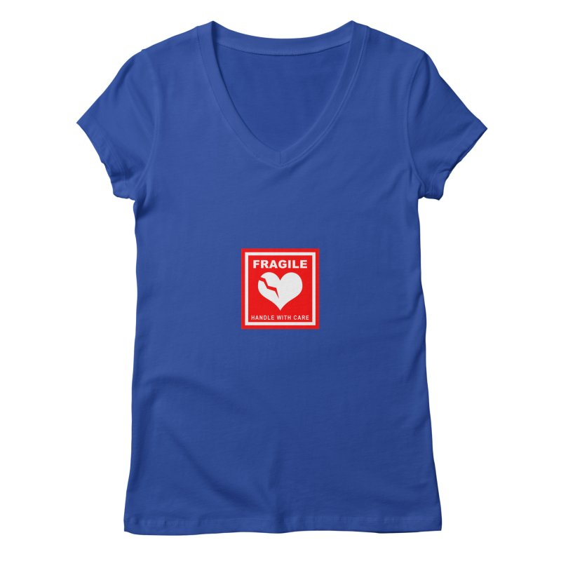 Fragile Handle With Care Women's Regular V-Neck by Hassified