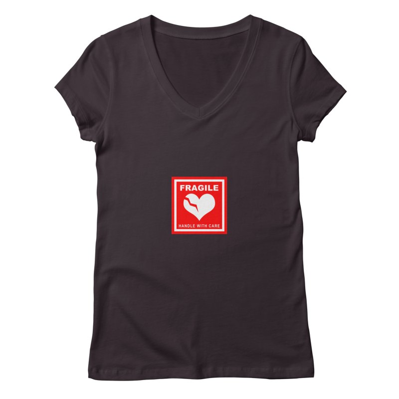 Fragile Handle With Care Women's V-Neck by Hassified