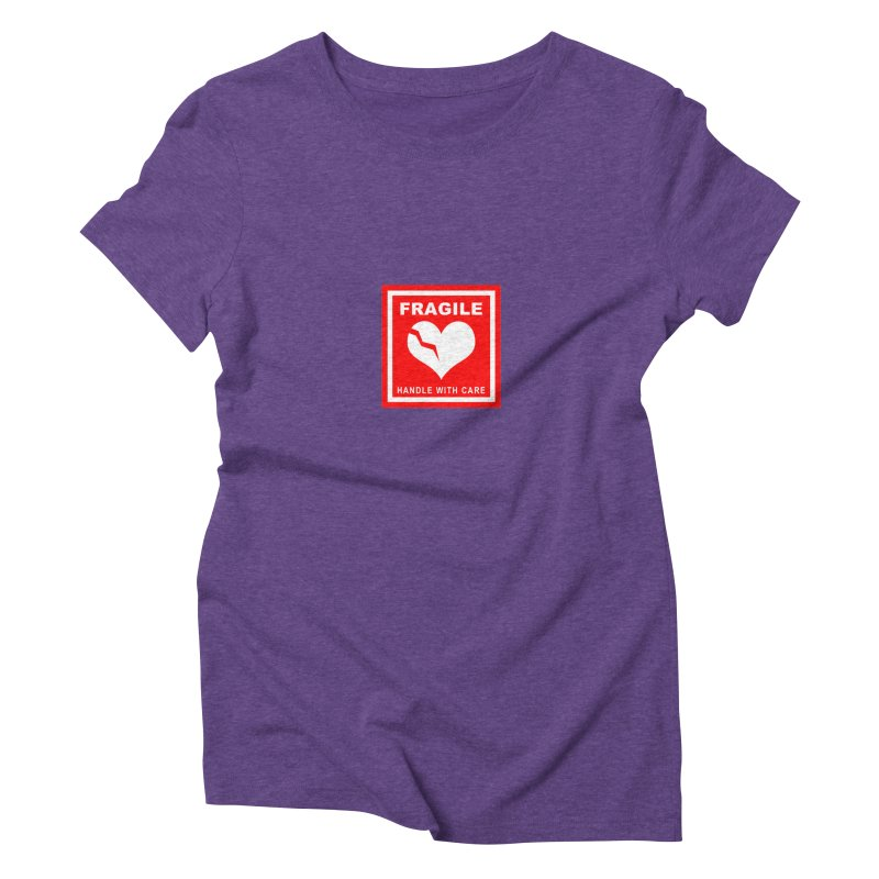 Fragile Handle With Care Women's Triblend T-Shirt by Hassified