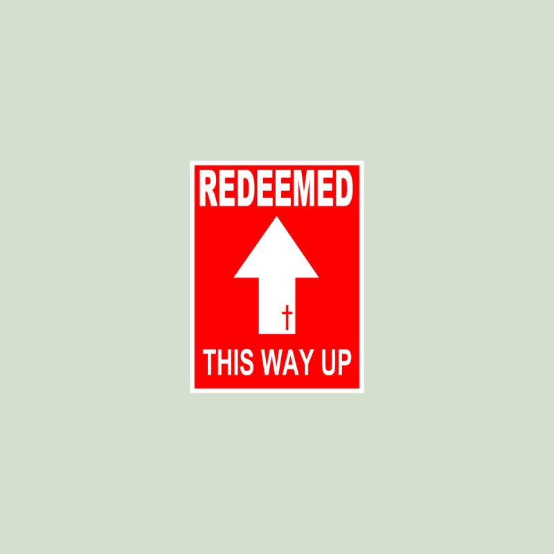 Redeemed, This Way Up by Hassified