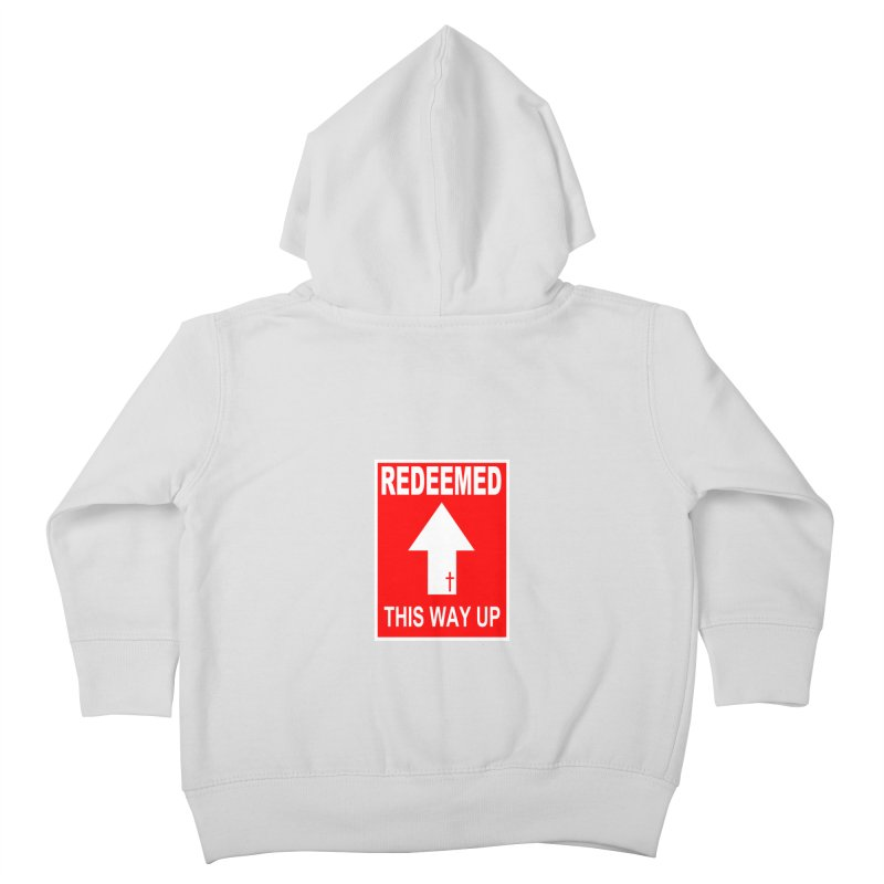 Redeemed, This Way Up Kids Toddler Zip-Up Hoody by Hassified