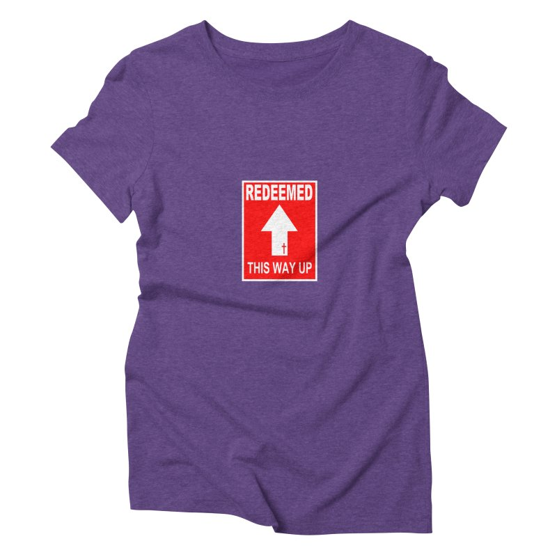 Redeemed, This Way Up Women's Triblend T-Shirt by Hassified