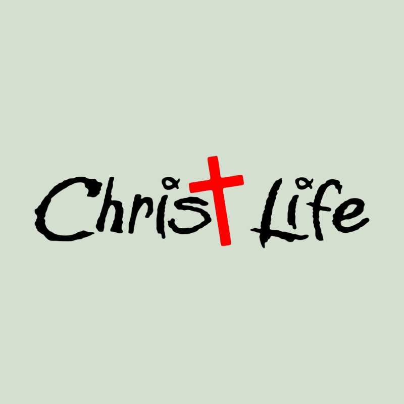 Christ Life None  by Hassified