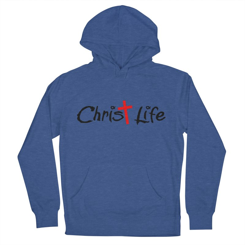 Christ Life Men's French Terry Pullover Hoody by Hassified