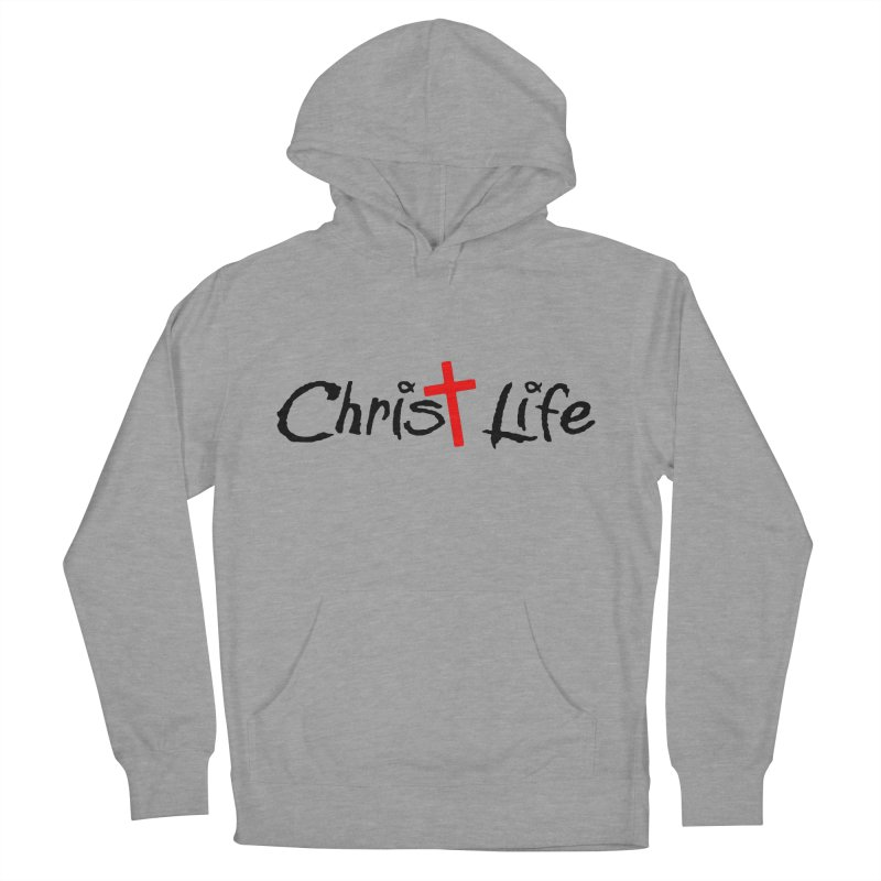 Christ Life Men's Pullover Hoody by Hassified