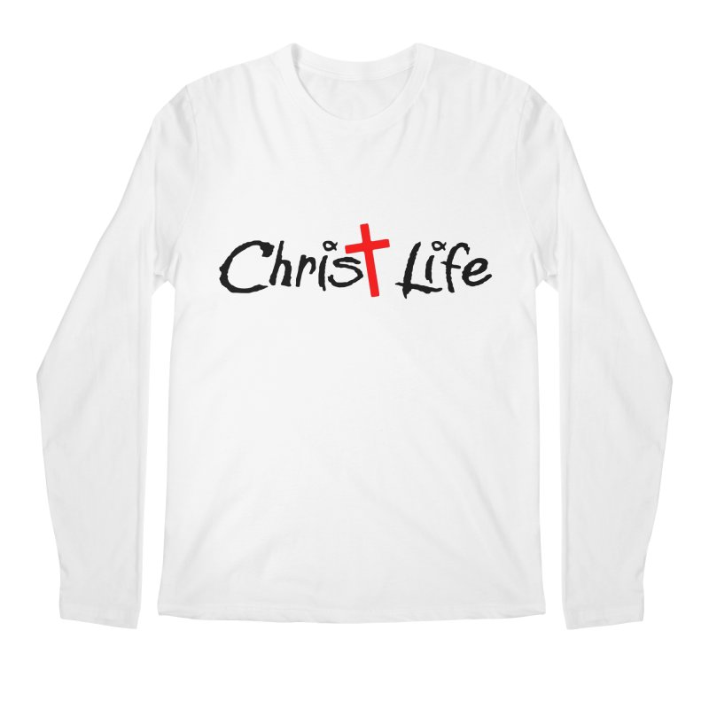 Christ Life Men's Longsleeve T-Shirt by Hassified