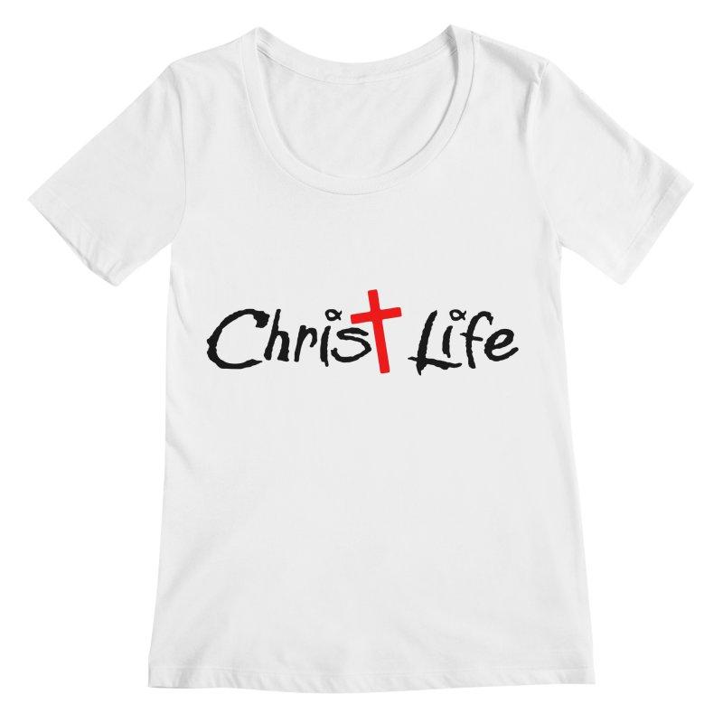 Christ Life Women's Regular Scoop Neck by Hassified