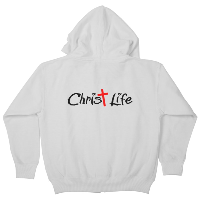 Christ Life Kids Zip-Up Hoody by Hassified
