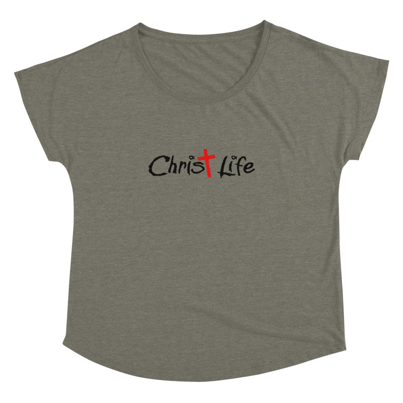 Christ Life Women's Dolman by Hassified