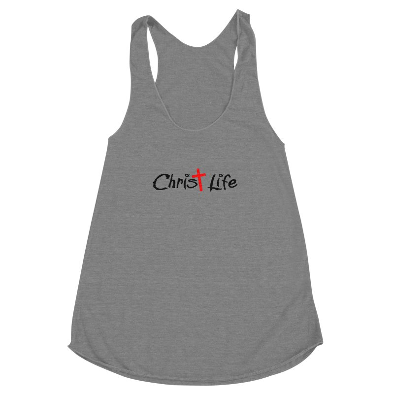 Christ Life Women's Racerback Triblend Tank by Hassified