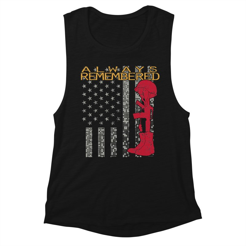 Always Remembered Women's Muscle Tank by Hassified