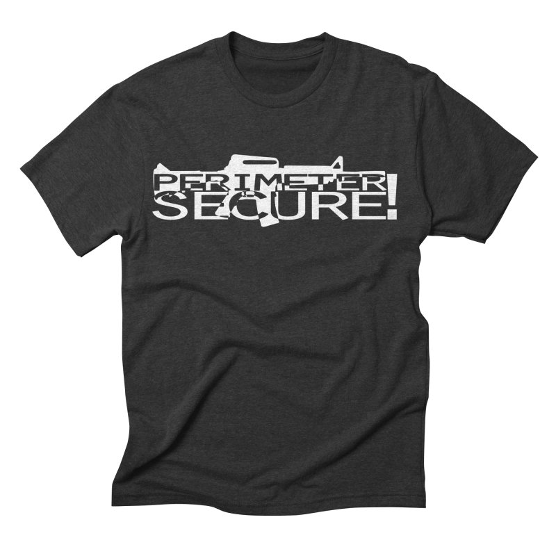 Perimeter Secure Men's Triblend T-shirt by Hassified