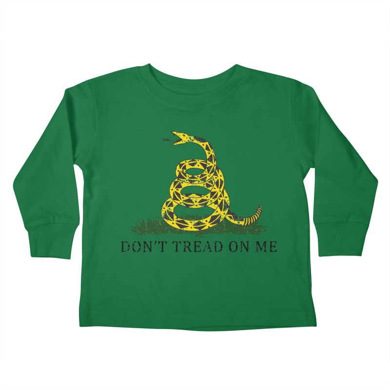 Gadsden, Don't Tread on Me Kids Toddler Longsleeve T-Shirt by Hassified