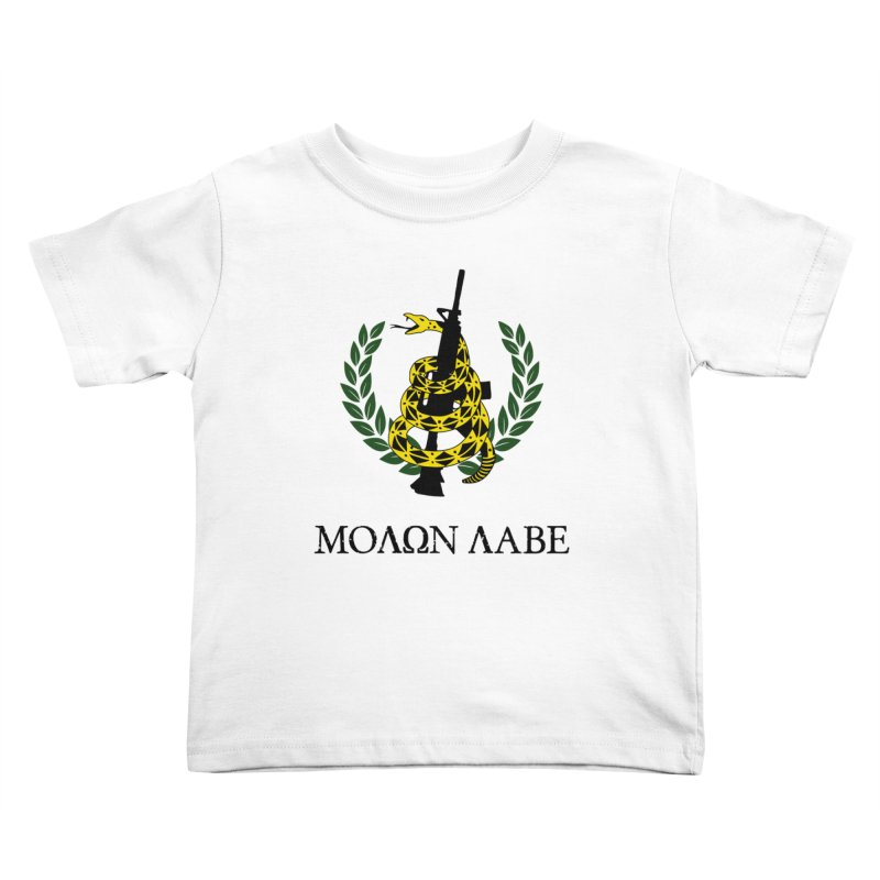Gadsden Molon Labe Kids Toddler T-Shirt by Hassified