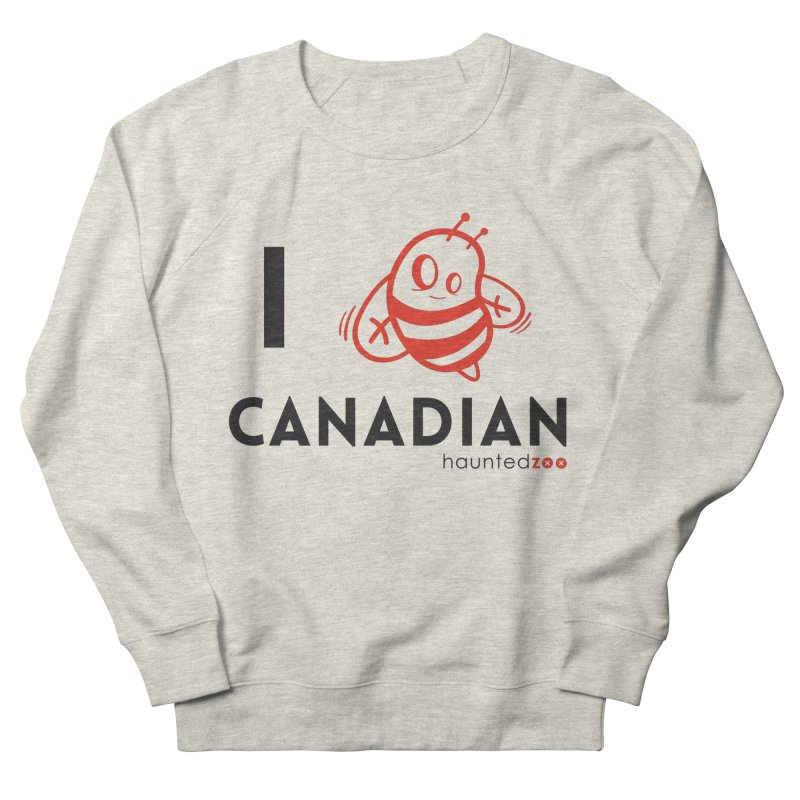 I BEE CANADIAN Women's Sweatshirt by hauntedzoo's Artist Shop