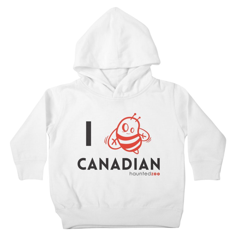 I BEE CANADIAN Kids Toddler Pullover Hoody by hauntedzoo's Artist Shop