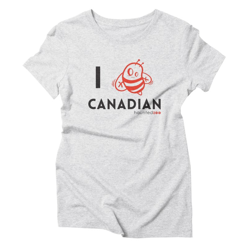 I BEE CANADIAN Women's Triblend T-shirt by hauntedzoo's Artist Shop