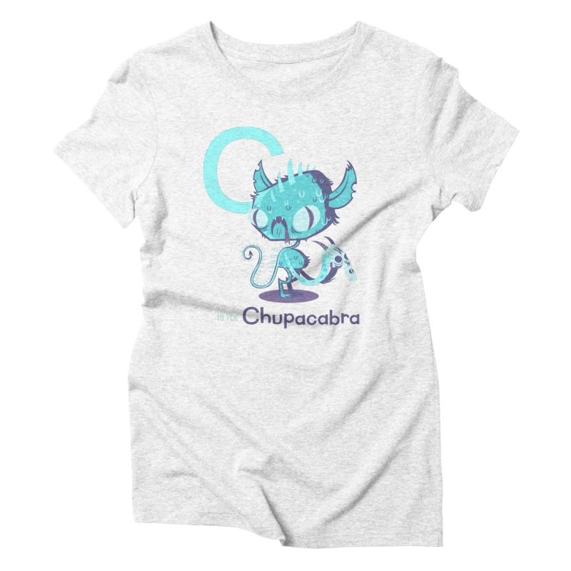 C is for Chupacabra Women's Triblend T-shirt by Hazy Dell Press