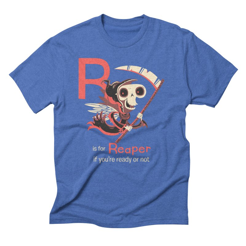 R is for Reaper in Men's Triblend T-Shirt Blue Triblend by Hazy Dell Press