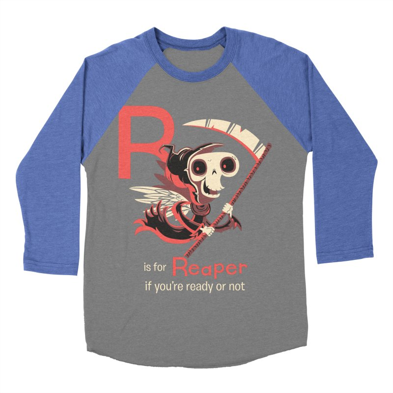 R is for Reaper Women's Baseball Triblend T-Shirt by Hazy Dell Press
