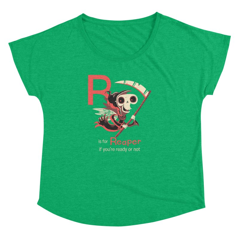 R is for Reaper Women's Dolman by Hazy Dell Press