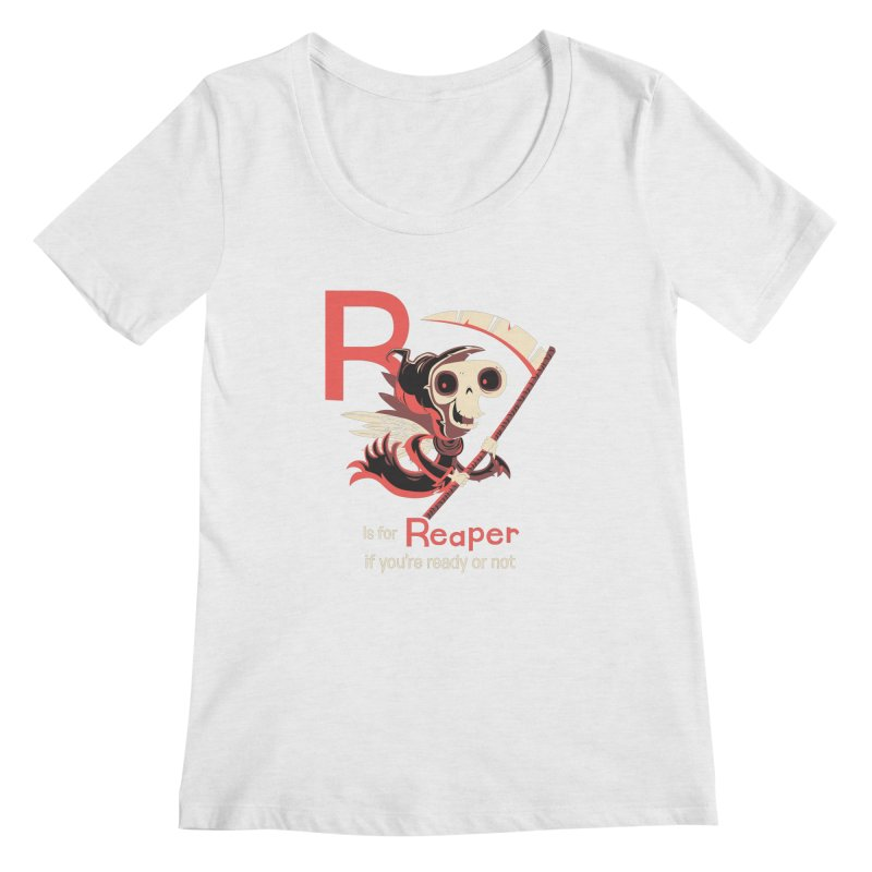 R is for Reaper Women's Regular Scoop Neck by Hazy Dell Press