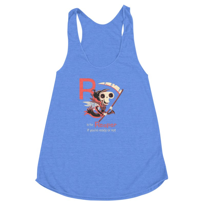 R is for Reaper Women's Racerback Triblend Tank by Hazy Dell Press