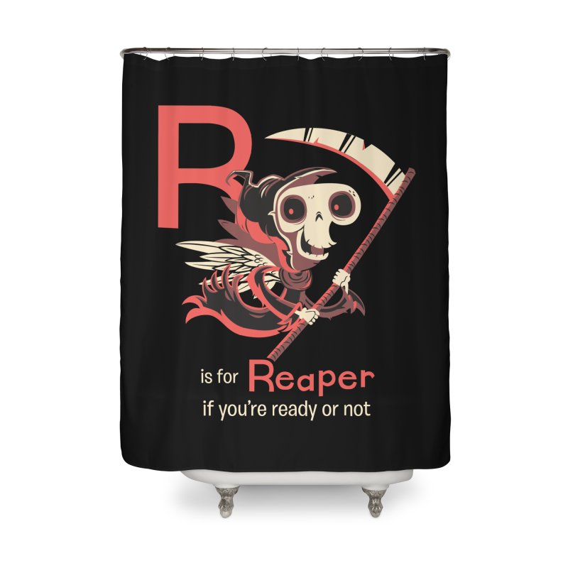 R is for Reaper Home Shower Curtain by Hazy Dell Press