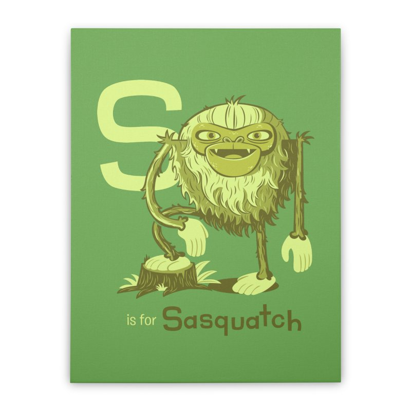 S is for Sasquatch Home Stretched Canvas by Hazy Dell Press