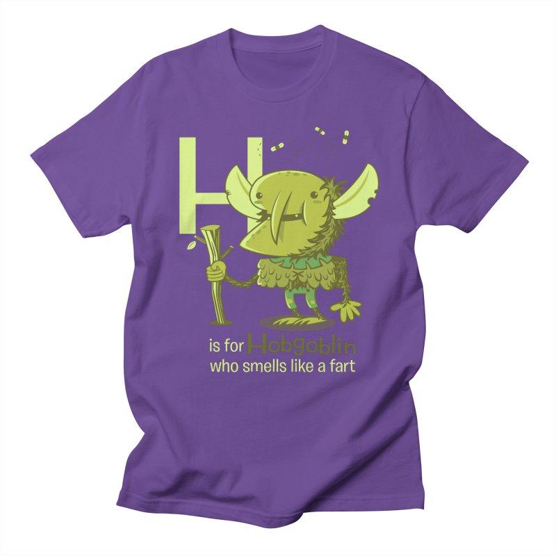 H is for Hobgoblin Women's Unisex T-Shirt by Hazy Dell Press