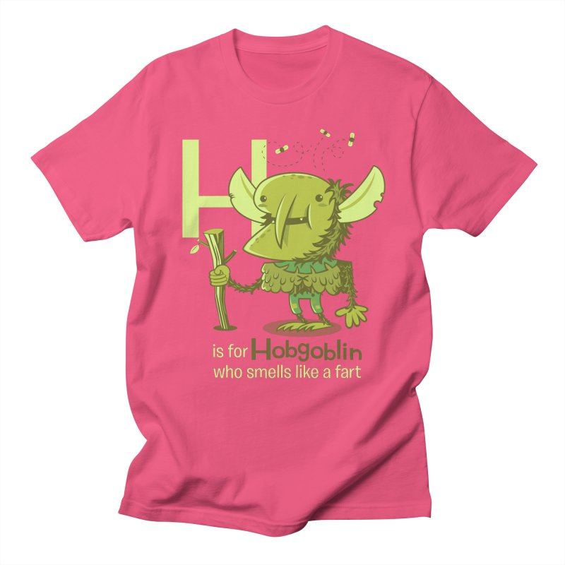 H is for Hobgoblin Women's Unisex T-Shirt by Hazy Dell Press
