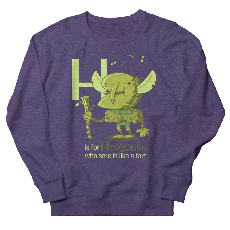 H is for Hobgoblin Women's French Terry Sweatshirt by Hazy Dell Press