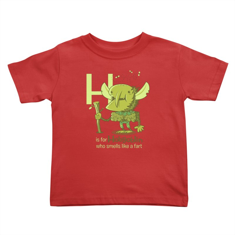H is for Hobgoblin Kids Toddler T-Shirt by Hazy Dell Press